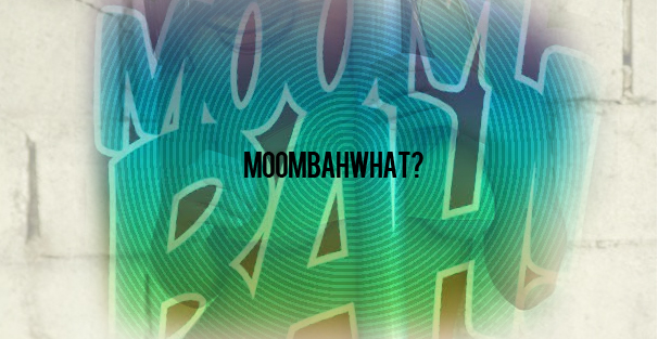 moombahwhat